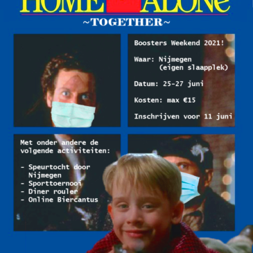 Boosters weekend 2021 – Home Alone: Together